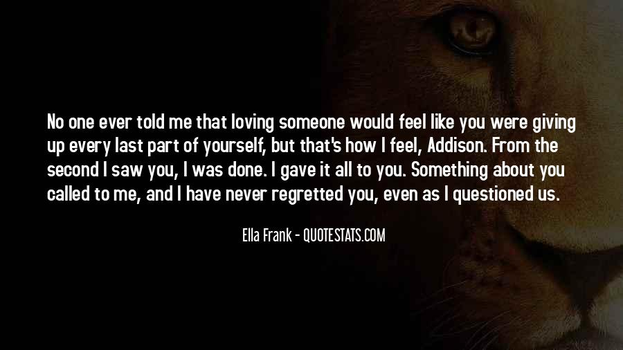 Quotes About Loving Something #948176