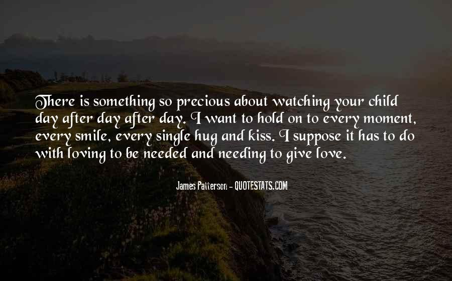 Quotes About Loving Something #966474