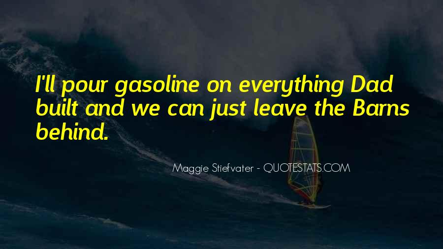 Quotes About Gasoline #252390