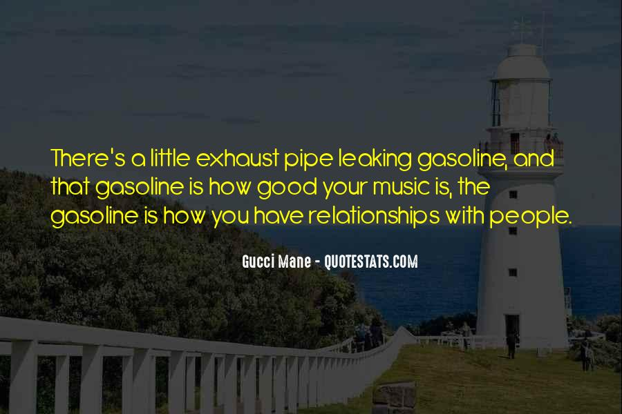 Quotes About Gasoline #254712