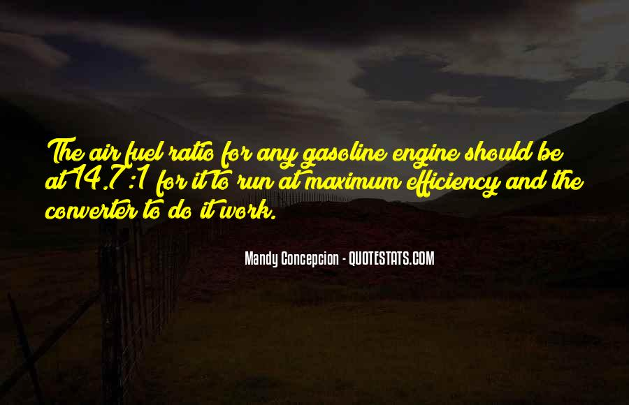 Quotes About Gasoline #369870