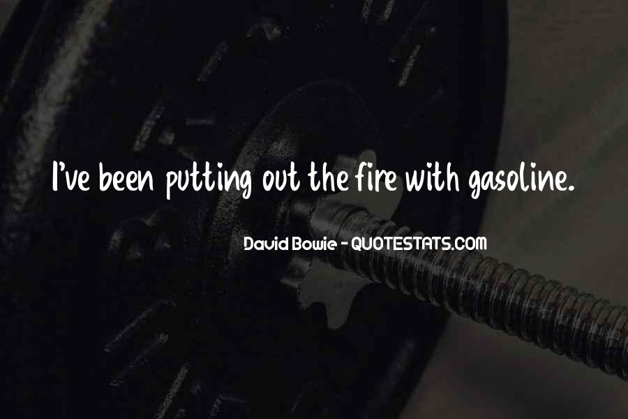 Quotes About Gasoline #560537