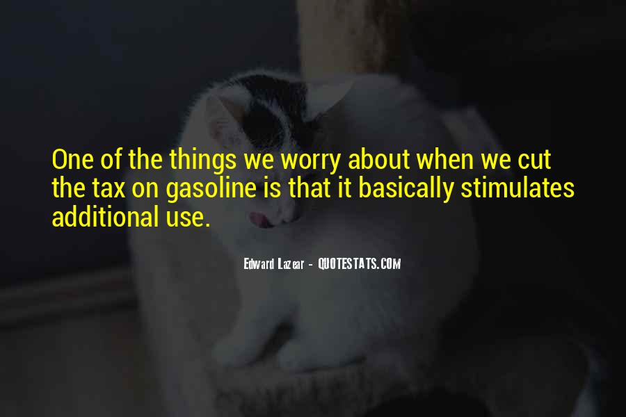 Quotes About Gasoline #729622