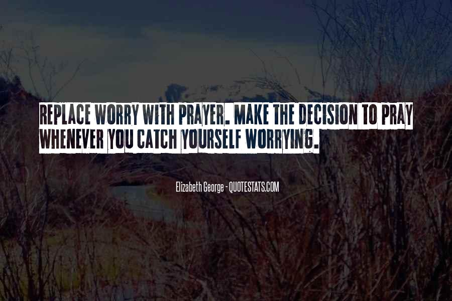Quotes About Worrying And Faith #1011546