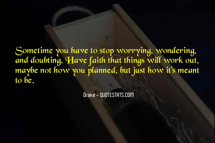 Quotes About Worrying And Faith #1758901