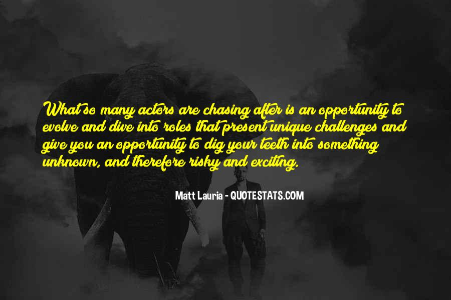 Quotes About Chasing Someone #111463
