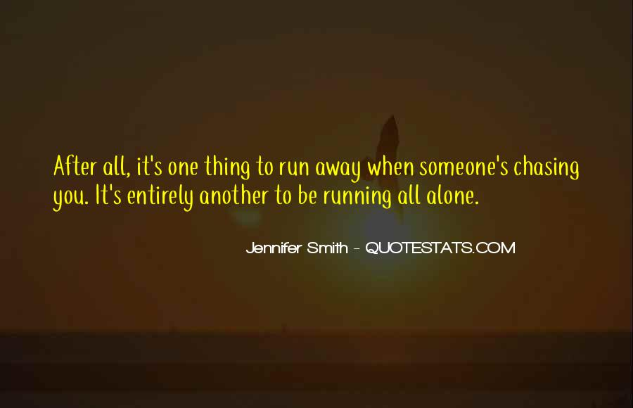 Quotes About Chasing Someone #1132191