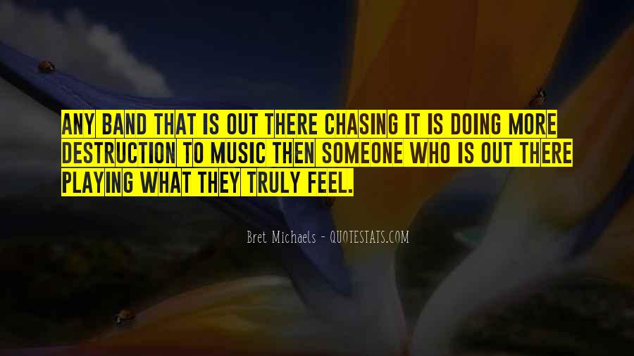 Quotes About Chasing Someone #1454537