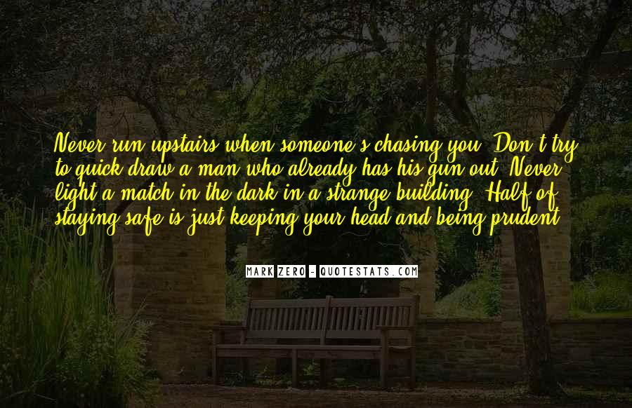 Quotes About Chasing Someone #273179