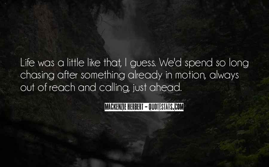 Quotes About Chasing Someone #45454