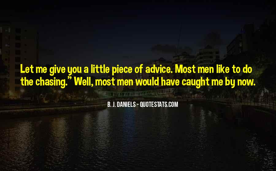 Quotes About Chasing Someone #52251