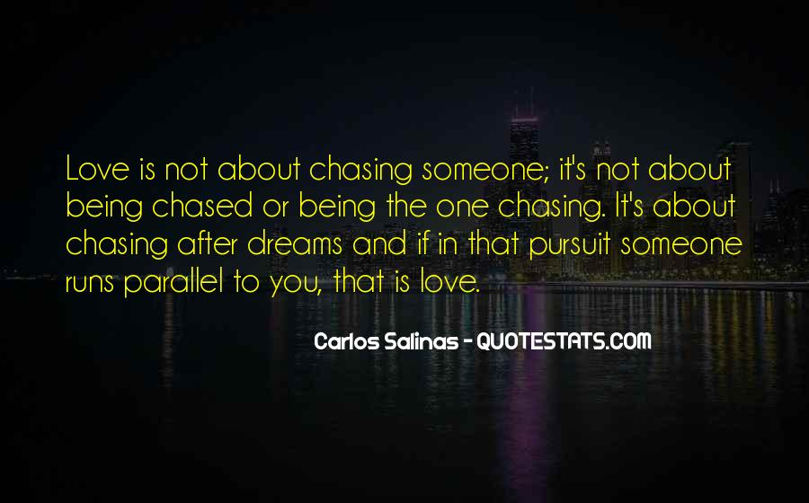 Quotes About Chasing Someone #60765