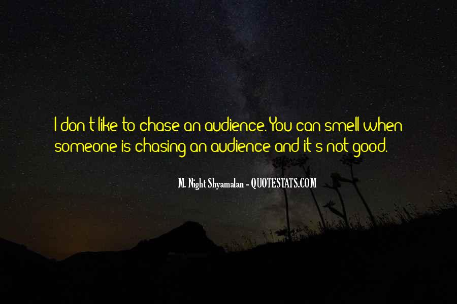 Quotes About Chasing Someone #683141