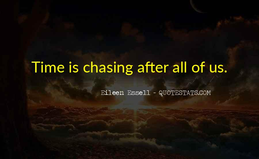 Quotes About Chasing Someone #847