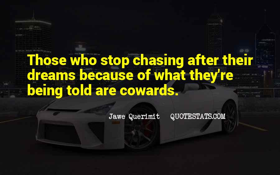Quotes About Chasing Someone #91251