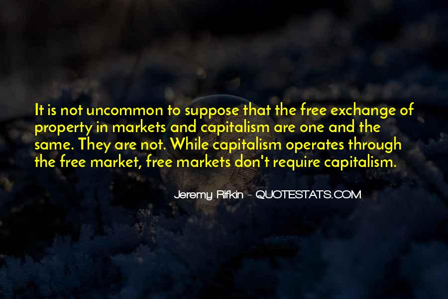 Quotes About Free Market Capitalism #106077