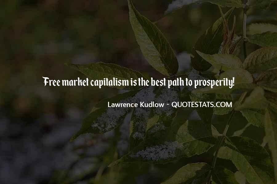 Quotes About Free Market Capitalism #1086118