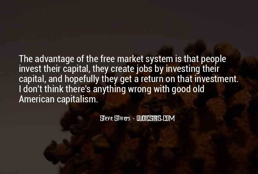 Quotes About Free Market Capitalism #1124116
