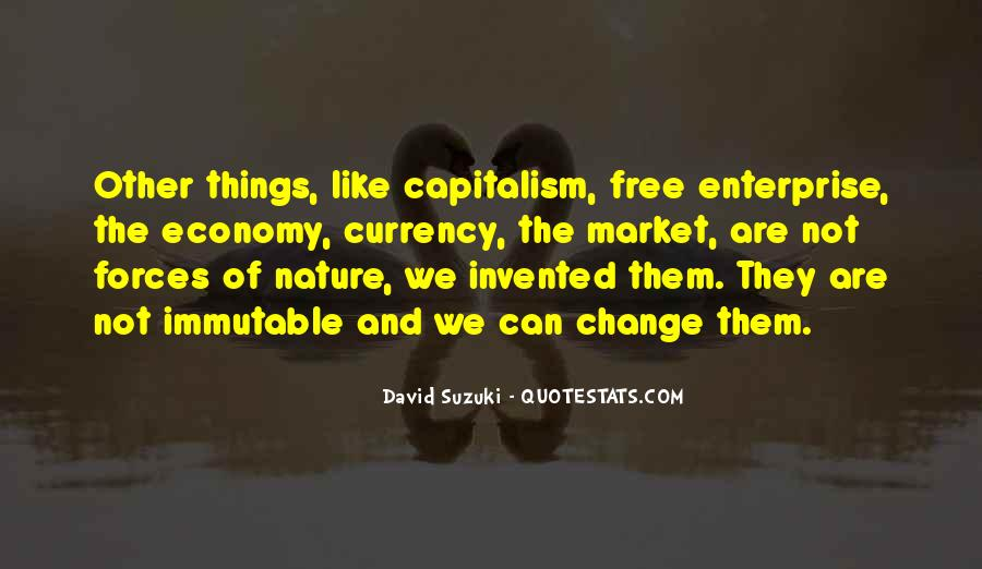 Quotes About Free Market Capitalism #1536967