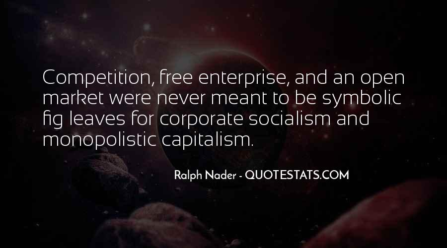 Quotes About Free Market Capitalism #1538110