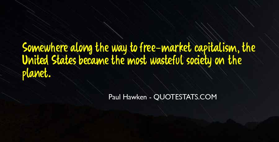 Quotes About Free Market Capitalism #1731753