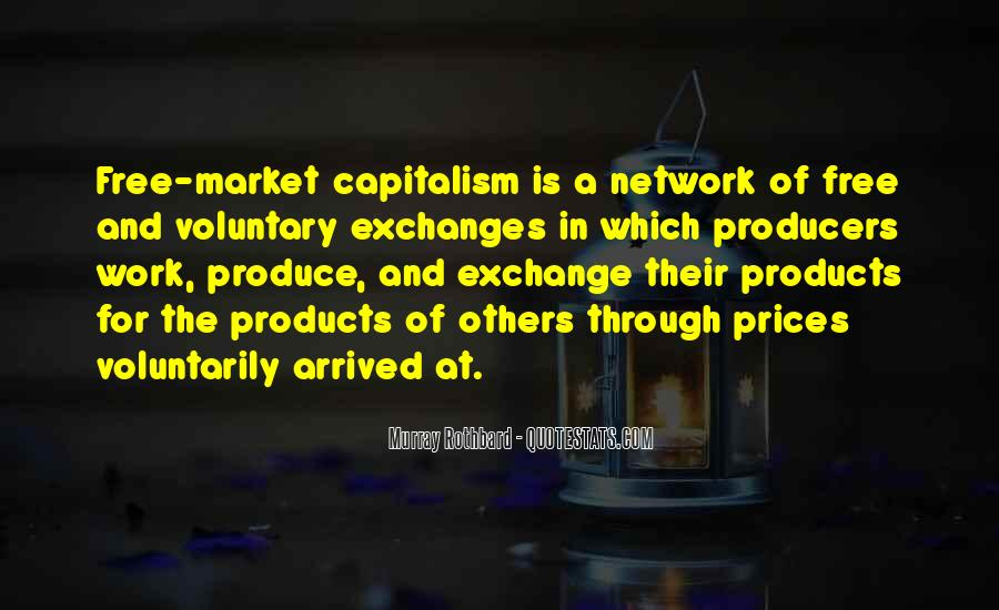 Quotes About Free Market Capitalism #1763003