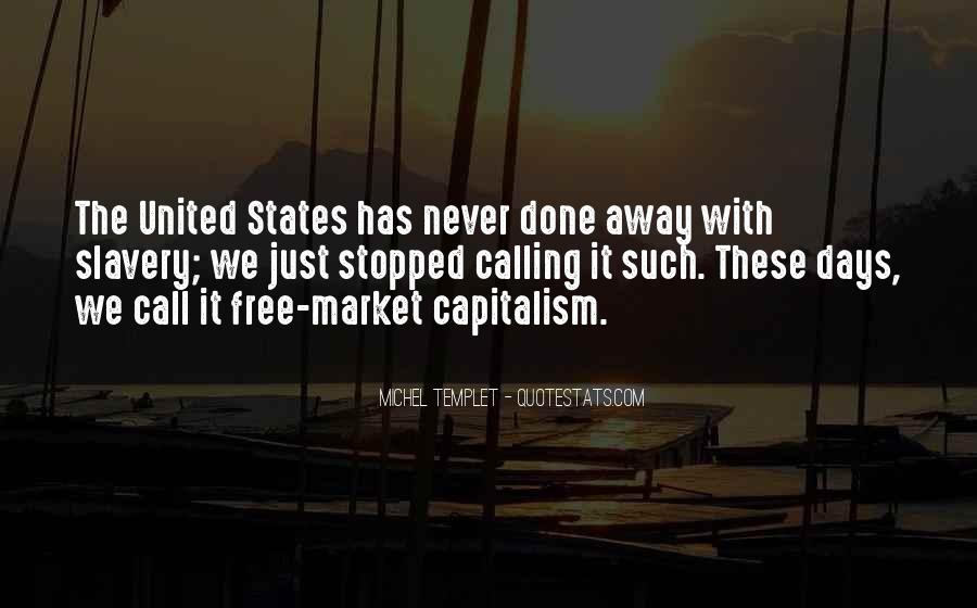 Quotes About Free Market Capitalism #657030