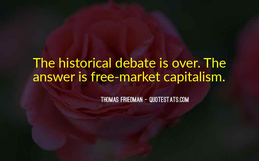 Quotes About Free Market Capitalism #744763
