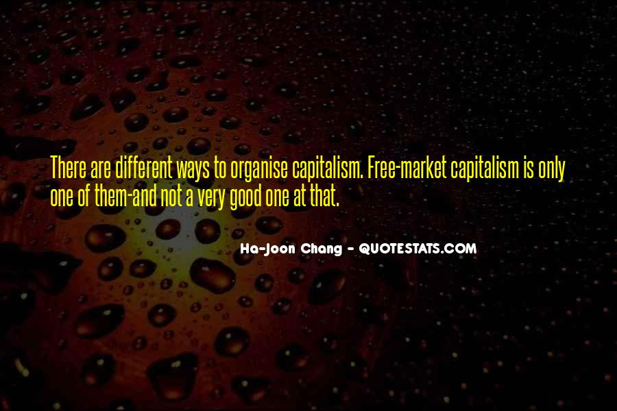 Quotes About Free Market Capitalism #950049