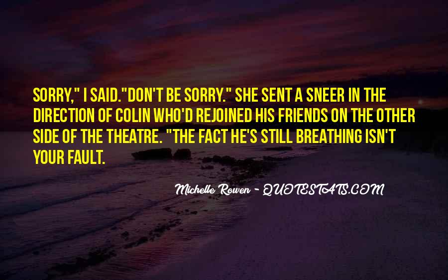 Quotes About Theatre Friends #1786847