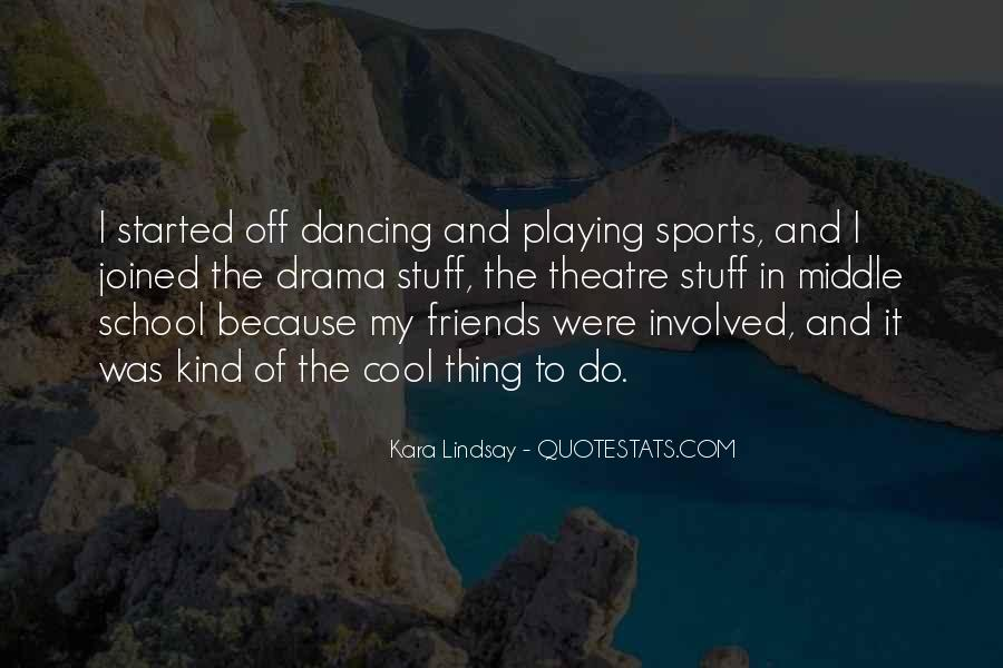 Quotes About Theatre Friends #775780
