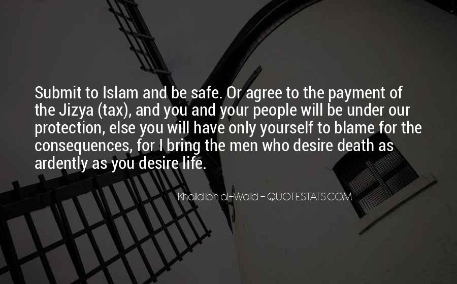 Quotes About Life Of Islam #101748