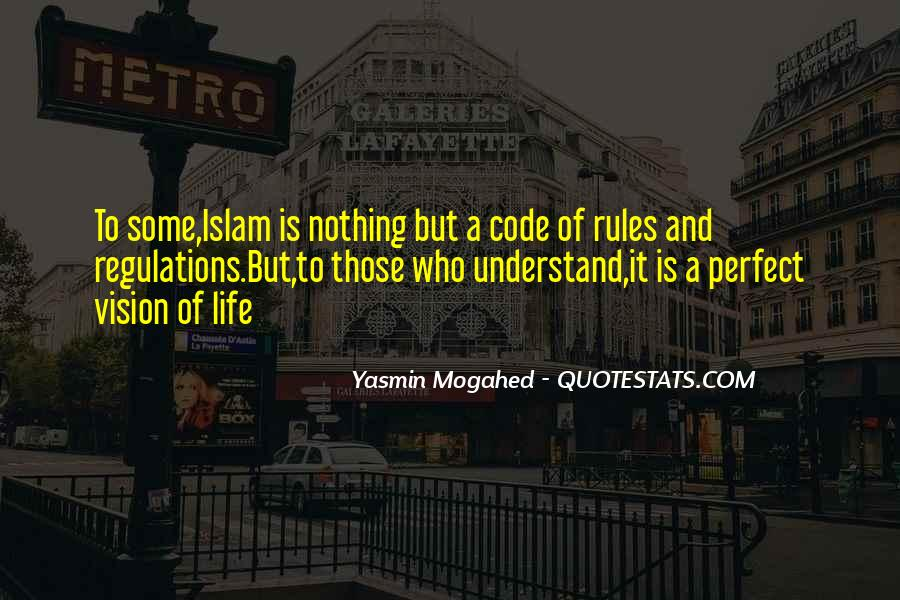 Quotes About Life Of Islam #684499