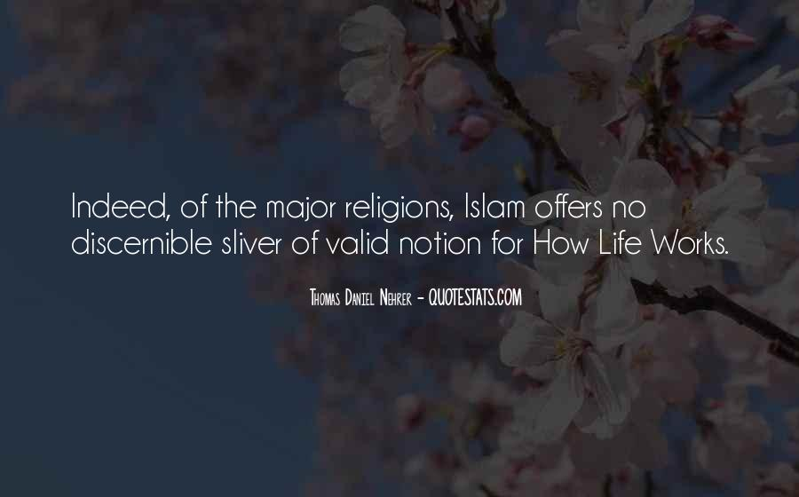 Quotes About Life Of Islam #95298