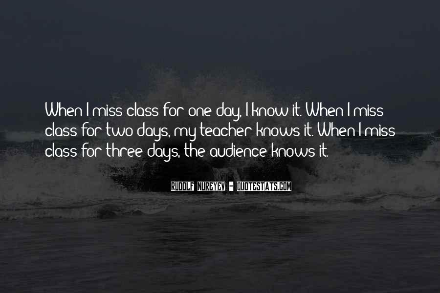 top quotes about one day you will miss me famous quotes