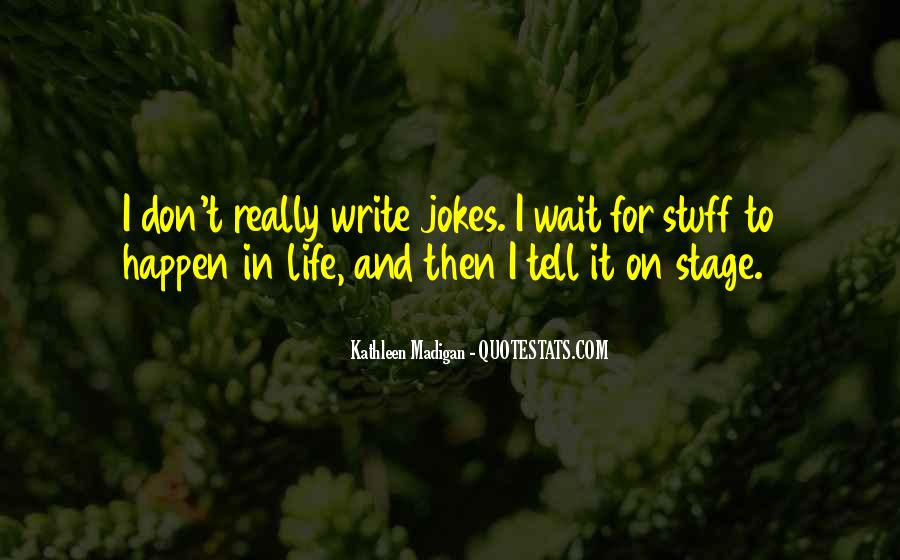 Quotes About Jokes On Life #1037475