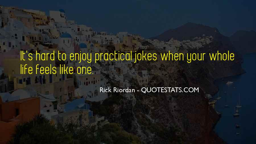 Quotes About Jokes On Life #237825