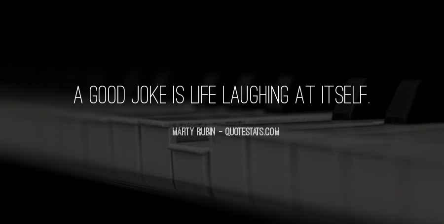 Quotes About Jokes On Life #438566