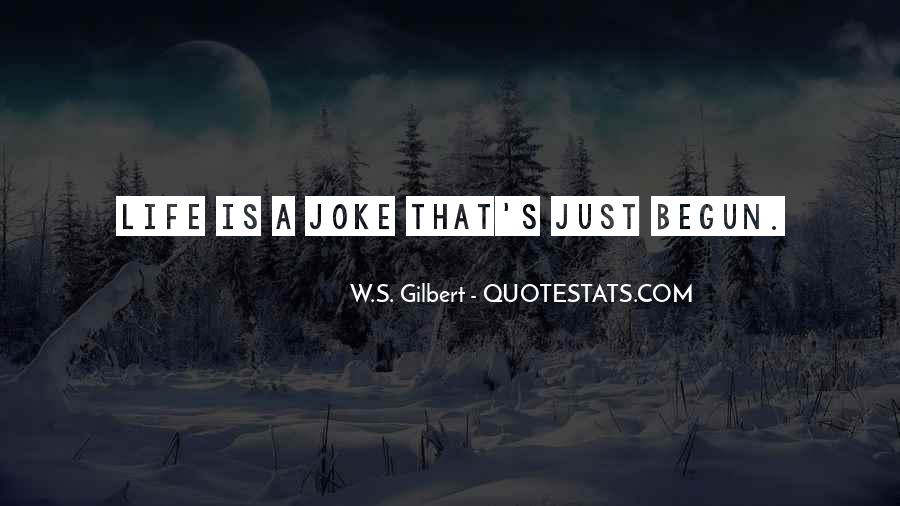 Quotes About Jokes On Life #571236