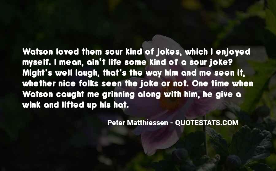Quotes About Jokes On Life #57596