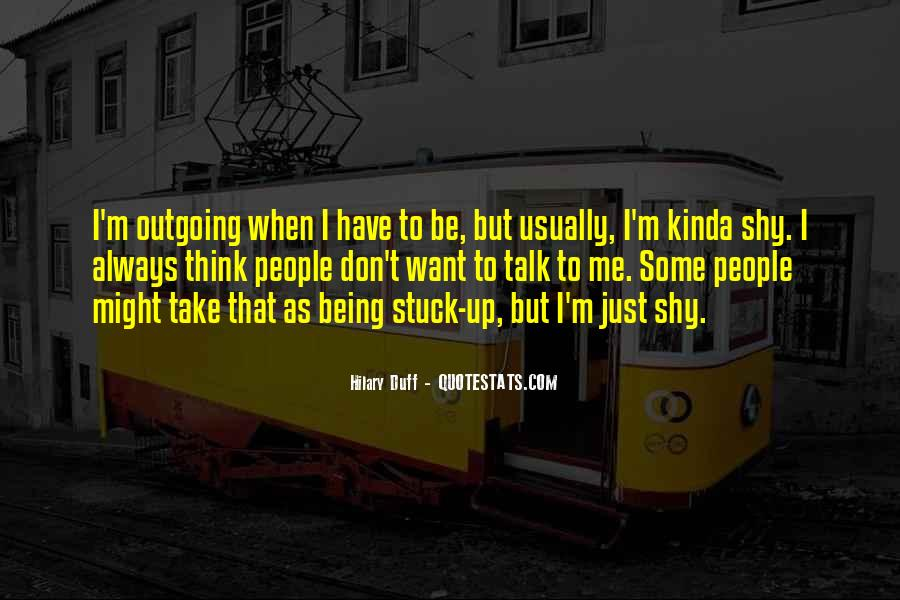 Quotes About Being Stuck On Yourself #163388