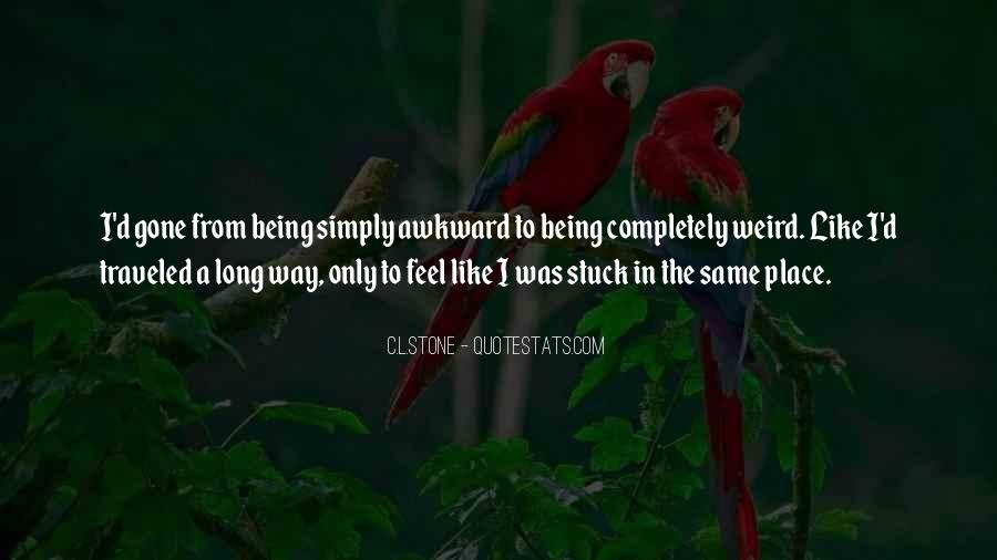 Quotes About Being Stuck On Yourself #235703