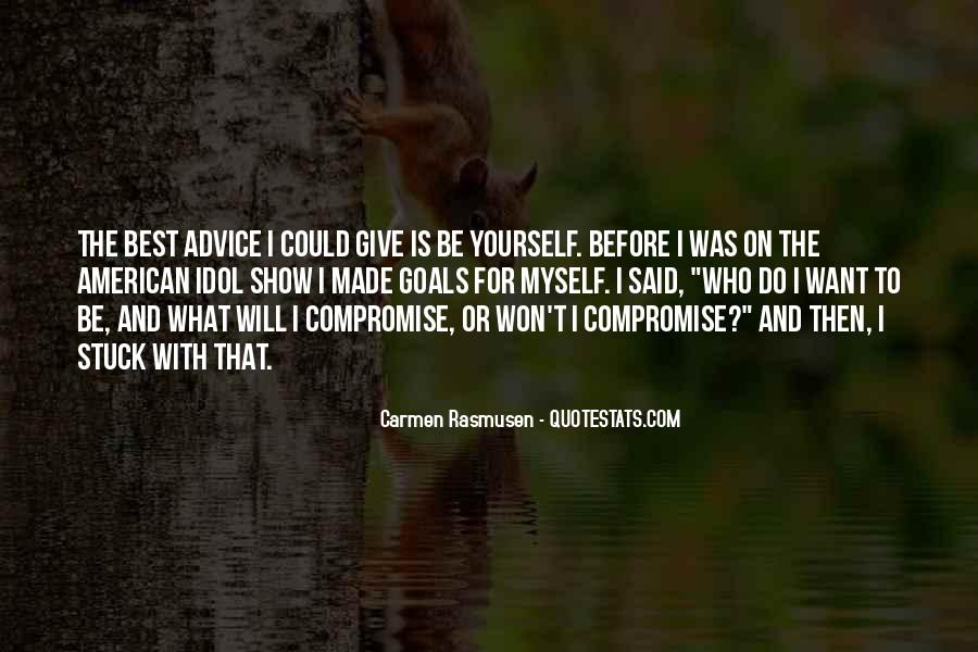 Quotes About Being Stuck On Yourself #838281