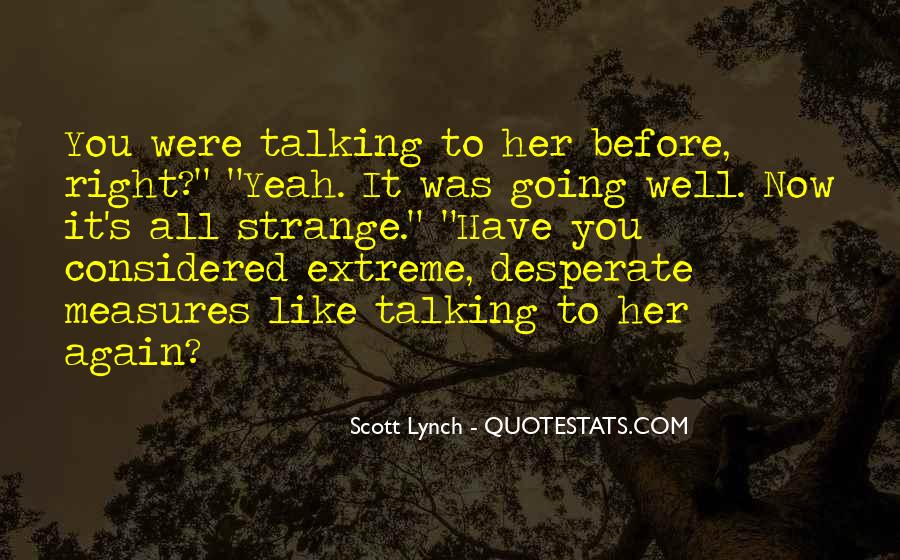 Quotes About Desperate Measures #1147269