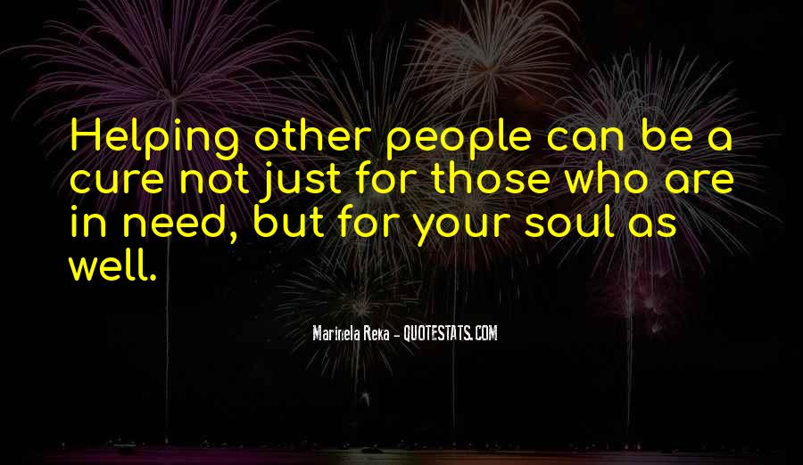 Quotes About Humanity And Helping Others #1246048