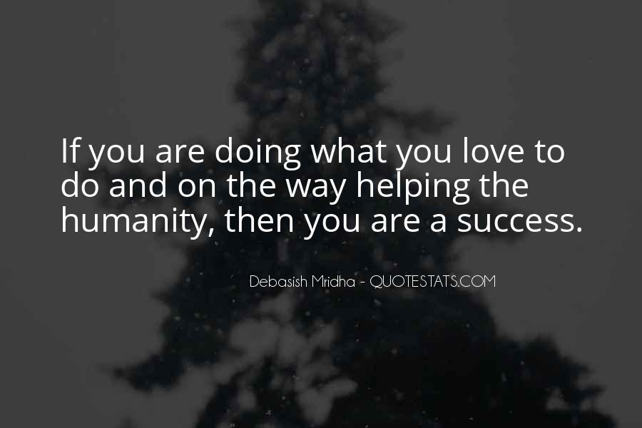 Quotes About Humanity And Helping Others #1303857