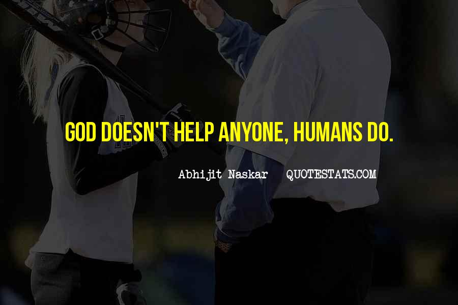 Quotes About Humanity And Helping Others #1460110
