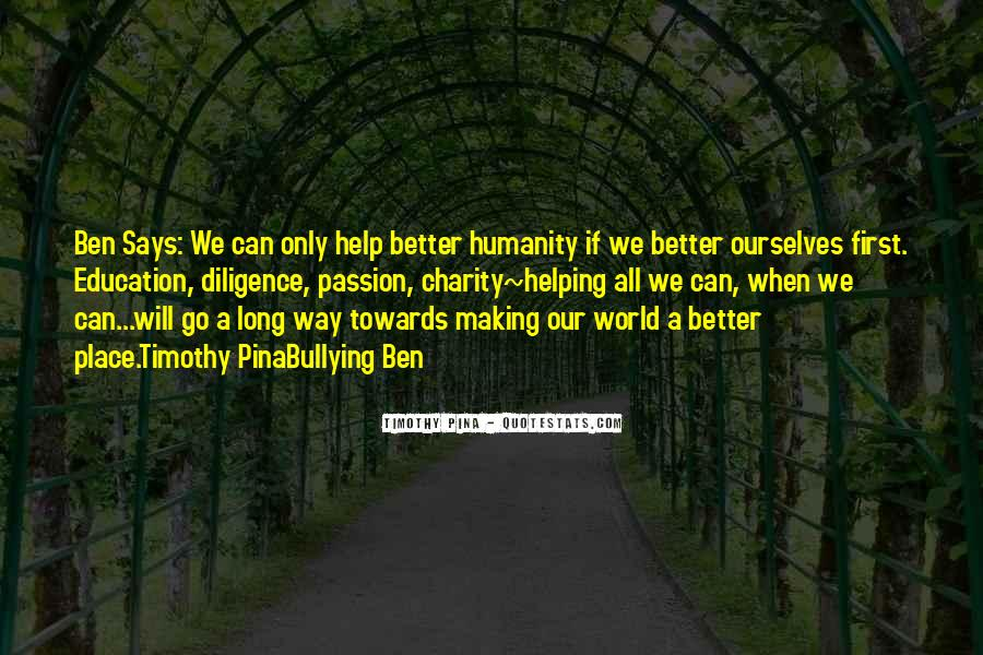 Quotes About Humanity And Helping Others #331718