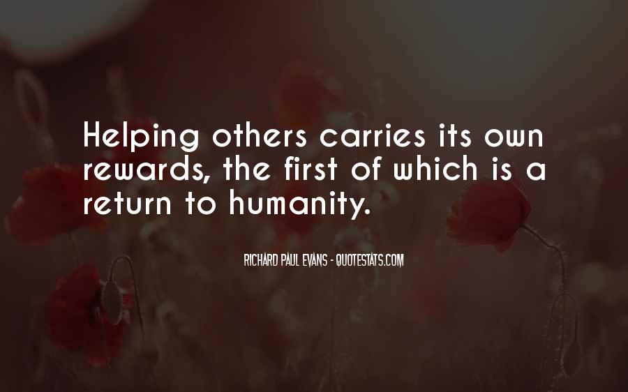 Quotes About Humanity And Helping Others #383259