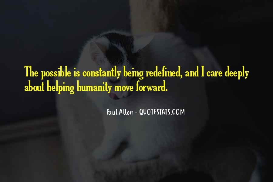 Quotes About Humanity And Helping Others #790576